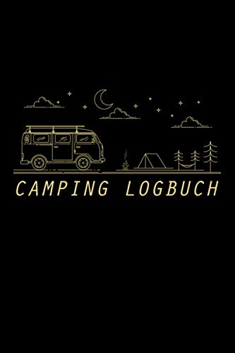 "Camping Logbuch: Wohnmobil Tagebuch Reisemobil Logbuch Reisetagebuch für Camper 6\""x9\"" (ca. DIN A5)"