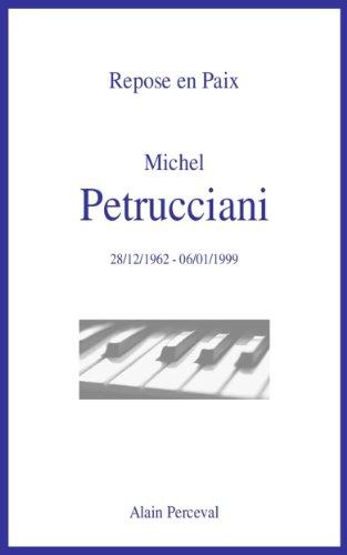 Repose en Paix, Michel Petrucciani
