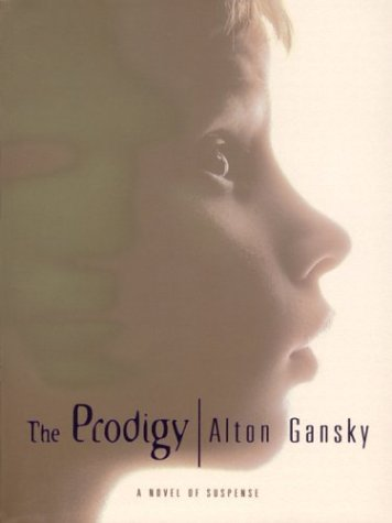 The Prodigy: A Novel of Suspense (Christian Softcover Originals)