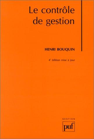 LE CONTROLE DE GESTION. Contrôle de gestion, contrôle d'entreprise, 4ème édition