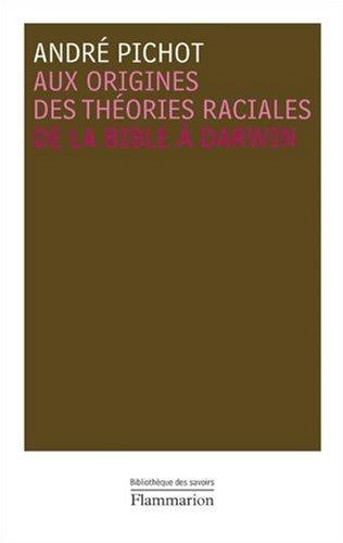 Aux origines des théories raciales : De la Bible à Darwin