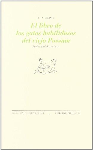 El libro de los gatos habilidosos del viejo Possum por T. S. Eliot