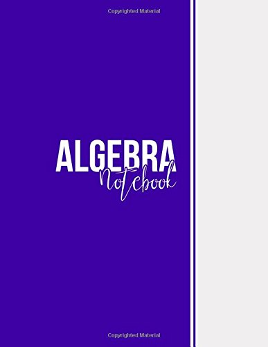 Algebra Notebook: Blank Notebook, Unlined Pages, Large(8.5 x 11 inches) - Pages, 102 pages, Matte, Blue Violet por Niackbrin Designs
