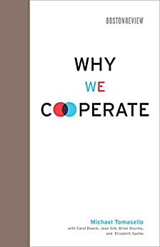 Why We Cooperate (Boston Review Books) von [Tomasello, Michael]