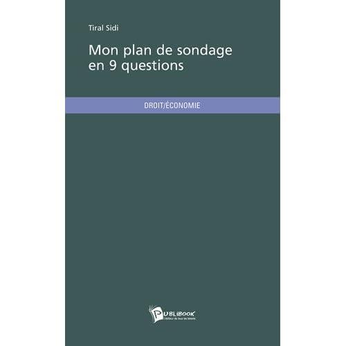 Mon plan de sondage en 9 questions de Sidi Tiral (23 février 2010) Broché