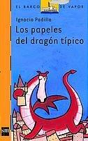 Los papeles del dragón típico (Barco de Vapor Naranja) por Ignacio Padilla