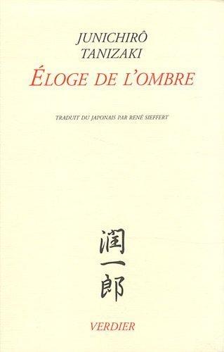 Eloge de l'ombre by Tanizaki, Junichir? (2011) Paperback