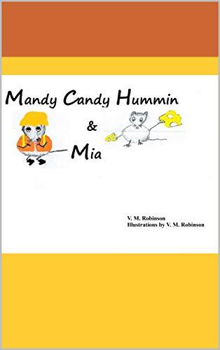 Mandy Candy Hummin & Mia por V. M. Robinson epub