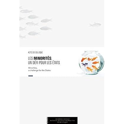 Les minorités, un défi pour les États: Actes de colloque (Monographies)