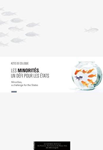 Les minorités, un défi pour les États: Actes de colloque (Monographies) par Collectif