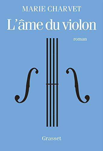 L'âme du violon: premier roman