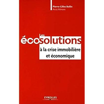 Les écosolutions  à la crise immobilière et économique