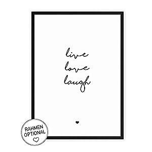 live love laugh - Kunstdruck auf wunderbarem Hahnemühle Papier DIN A4 -ohne Rahmen- schwarz-weißes Bild Poster zur Deko im Büro/Wohnung/als Geschenk zu Geburtstag etc.