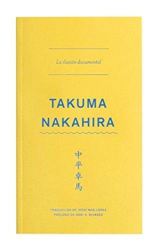 La ilusión documental por Takuma Nakahira