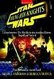 Young Jedi Knights Sammelband II. Lichtschwerter, Die Rückkehr des dunklen Ritters, Angriff auf Yavin 4