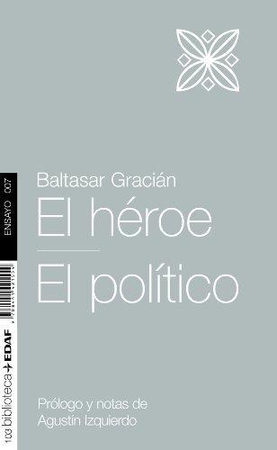 HEROE, EL-POLITICO, EL (Nueva Biblioteca EDAF) por BALTASAR GRACIAN