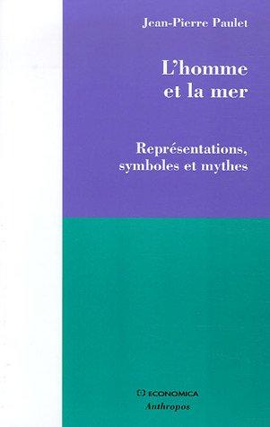 L'homme et la mer : Reprsentations, symboles et mythes