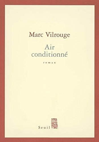Air conditionné par Marc Vilrouge
