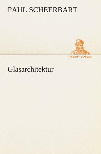Glasarchitektur (TREDITION CLASSICS)