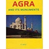 Agra & Its Monuments