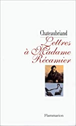 Lettres à madame Récamier