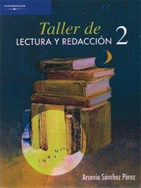 Taller de lectura y redaccion / Literary and Writing Workshop: 2