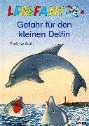Preisvergleich Produktbild Gefahr für den kleinen Delfin