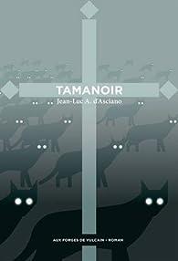 Tamanoir par Jean-Luc André d` Asciano