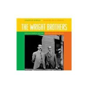The Wright Brothers / Los Hermonos Wright: The Birth Of Flight / El Comienzo De La Aviacion (Giants Of Science / Gigantes de Ciencia) por Anna Sproule