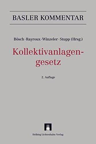 Kollektivanlagengesetz (KAG) (Basler Kommentar)