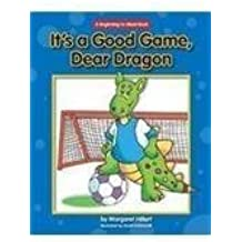 It's a Good Game, Dear Dragon (New Dear Dragon) by Hillert, Margaret (2011) Paperback