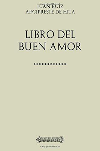Colección Arcipreste de Hita. Libro de buen amor por Juan Ruiz Arcipreste de Hita