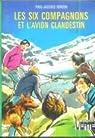 Les Six Compagnons, tome 12 : Les six compagnons et l'avion clandestin par Bonzon