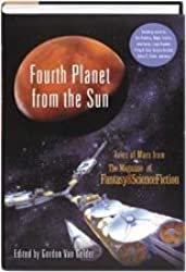 Fourth Planet from the Sun: Tales of Mars from the Magazine of Fantasy and Sc...