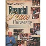 Dave Ramsey's Financial Peace University: 91 Days to Beat Debt and Build Wealth, Complete Participant Kit by Dave Ramsey (2001-08-02)
