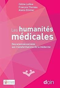 Les humanités médicales par Alexis Zimmer