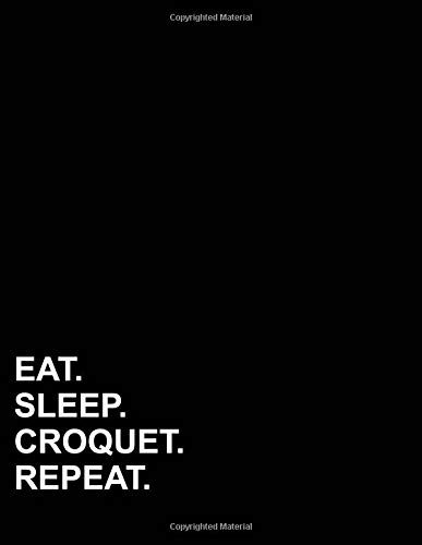 Eat Sleep Croquet Repeat: Isometric Graph Paper Notebook: 1 Inch Equilateral Triangle por Mirako Press