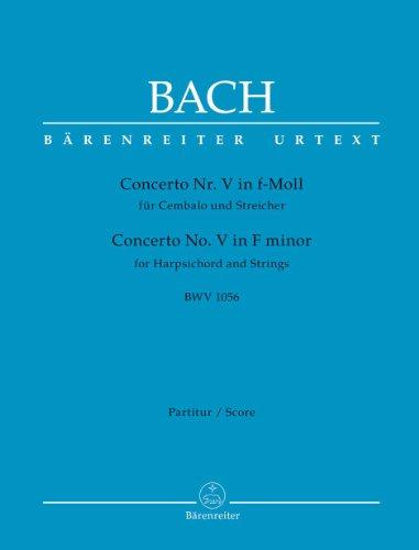 Concerto Nr. 5 in f-Moll für Cembalo und Streicher BWV1056. Partitur