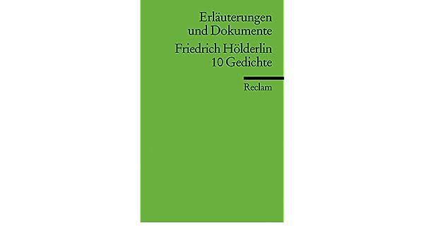 Erläuterungen und Dokumente zu Friedrich Hölderlin: 10 Gedichte ...