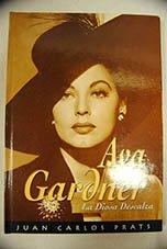Ava Gardner - La Diosa Descalza por Juan Carlos Prats