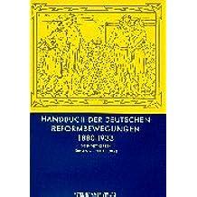 Handbuch der deutschen Reformbewegungen: 1880 bis 1933