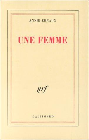 Une femme par Annie Ernaux