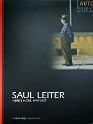 Saul Leiter: Here's More, So What