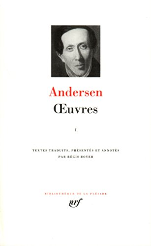 Hans Christian Andersen : Oeuvres, Tome 1