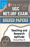 UGC NET/JRF Exam Solved Papers Teaching & Research Aptitude (General Paper-I)