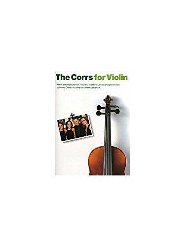 The Corrs For Violin. Partitions pour Violon, Paroles et Accords