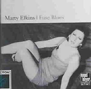 Fuse Blues by Marty Elkins (2000-09-05)