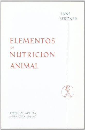Elementos de Nutricion Animal por Hans Bergner