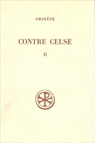 Contre Celse, tome 2