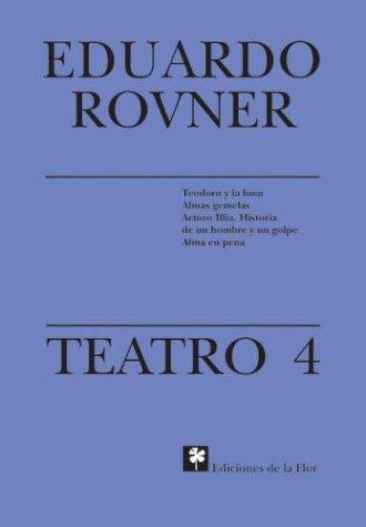 Teatro 4/Play por Eduardo Rovner